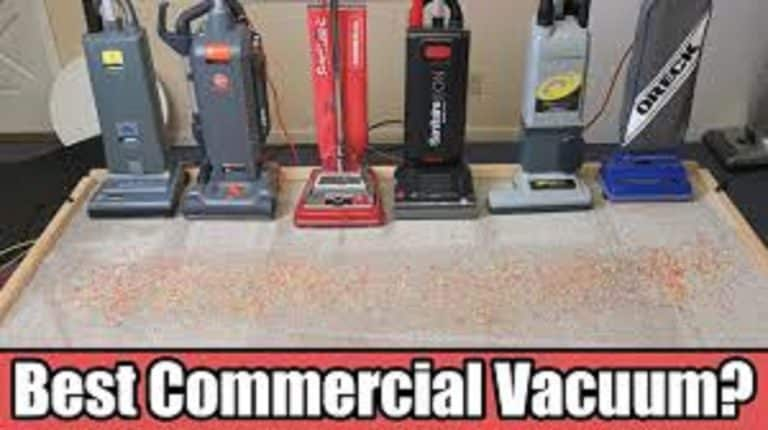 Commercial Vacuum Cleaner – Buying Guide